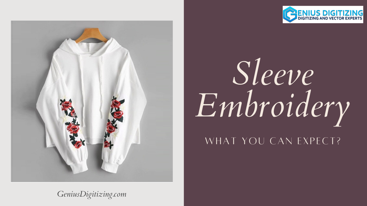 <div> <p> Sleeve Embroidery- What You Can Expect?</p> </div> <p> </p>